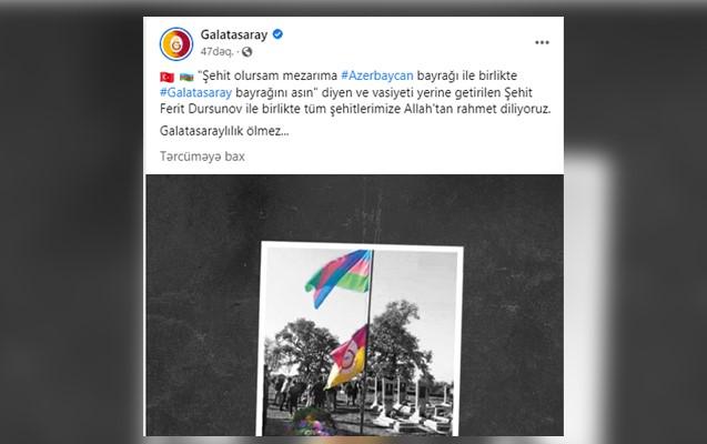 """""""Qalatasaray""""dan şəhid Fərid Dursunovla bağlı paylaşım"""